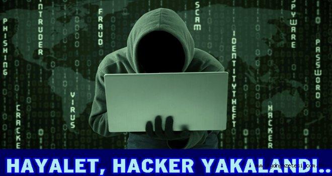 117 suçu olan hayalet Hacker tutuklandı..