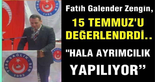 """""""15 Temmuzda Türk Sağlık-Sen tavrını ortaya koymuştur"""""""