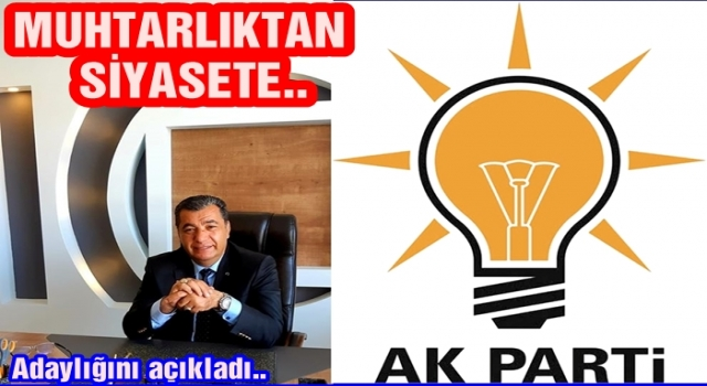 Şenol Yılmaz, AK Parti ilçe başkanlığına resmen aday..