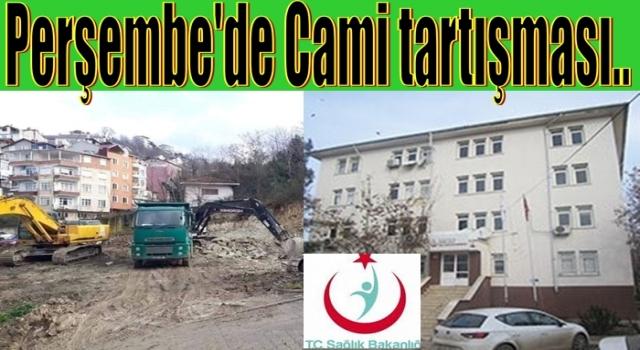 Perşembe Cami değil, Hastane istiyor..