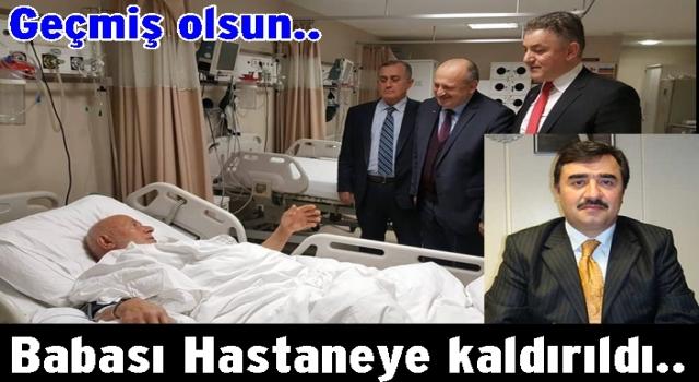 Mustafa Hamarat'ın babası Hastaneye kaldırıldı..