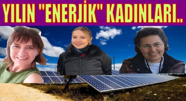 """Güneş enerjisi kurdular yılın """"ENERJİK"""" kadını seçildiler.."""