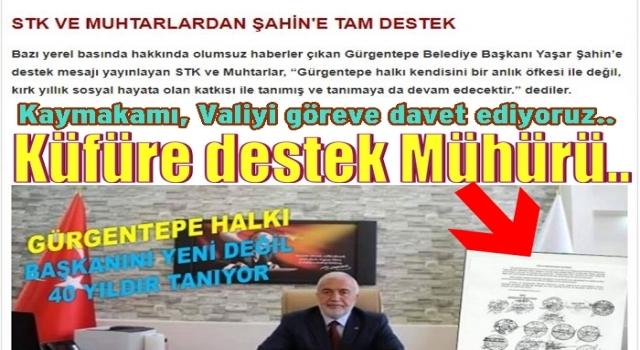 Gürgentepe'nin Muhtarları Belediye başkanının küfründen çok hoşlanmışlar..