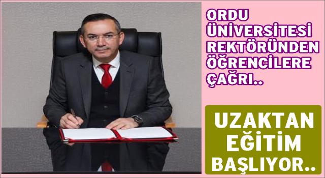 """Rektör, Akdoğan, """"Üniversitede uzaktan eğitim başlayacak"""""""