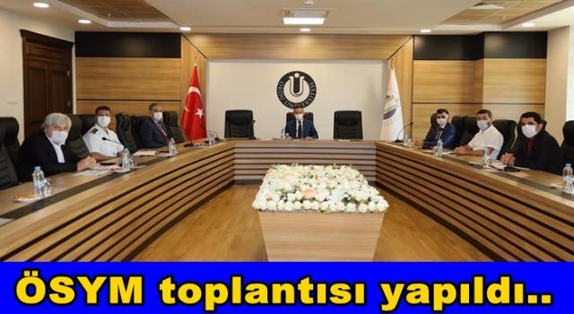 ÖSYM İl Koordinasyon kurulu Üniversitede toplandı.