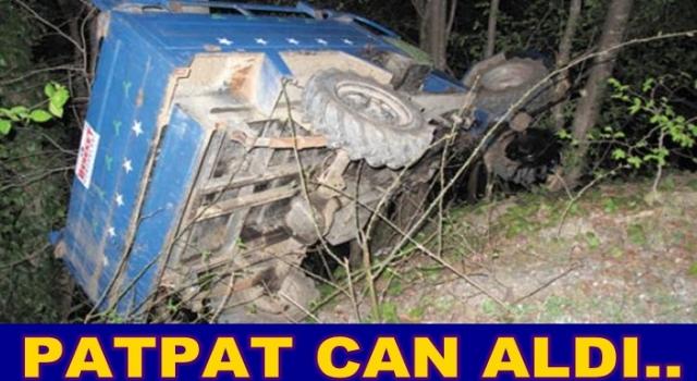 Patpat kazasında bir kişi hayatını kaybetti..