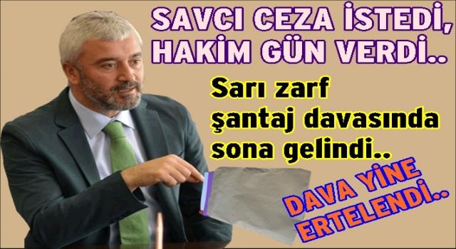 Eski başkan Enver Yılmaz'ın şantaj davası yine ertelendi..