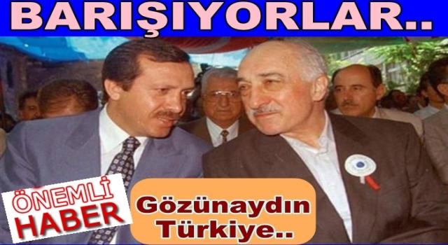 R. Tayyip Erdoğan ile FETÖ Barışacaklarmış..