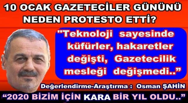 10 Ocak gazeteciler gününü protesto ediyorum..