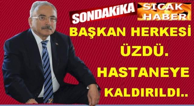 Başkan Hilmi Güler Covid 19 nedeniyle hastaneye kaldırıldı..