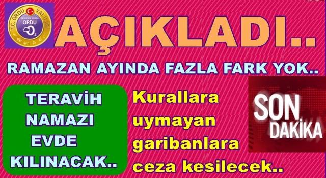 Covid 19 Ramazan ayı yasakları açıklandı..
