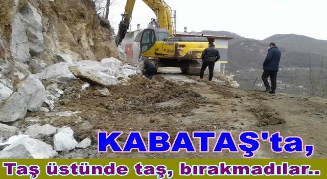 KABATAŞ'TA DAĞLAR DİZE GELİYOR, TAŞ ÜSTÜNDE TAŞ KALMADI..