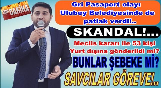 Bir Gri pasaport skandalı da Ulubey Belediyesinden!..