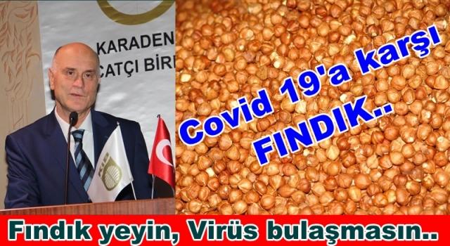 Covid 19 ile mücadele için Fındık öneriliyor..
