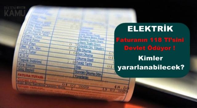 ELEKTRİK FATURANIZA DEVLET DESTEĞİ..