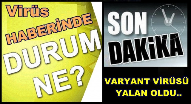 DELTA VARYANTI VİRÜS HABERİNE TEPKİ..