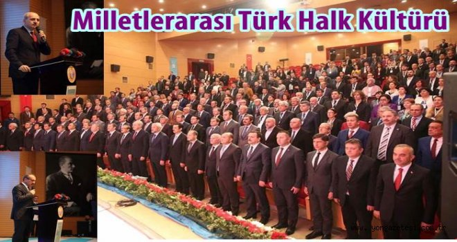 9. Milletlerarası Türk Halk Kültürü Kongresi Ordu'da yapılıyor..