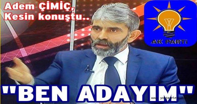 """Adem Çimiç, Korgan için """"ADAYIM"""" dedi.."""