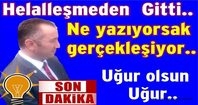 AK Parti il başkanı Av. Uğur Çelenk istifa etti..