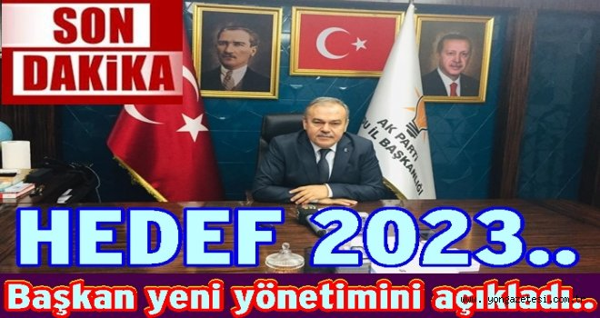 AK PARTİ ORDU İL YÖNETİMİ BELLİ OLDU..