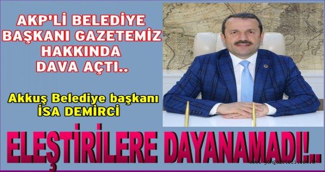 AKP'li başkan ve  aday  gazetemiz hakkında dava açtı..