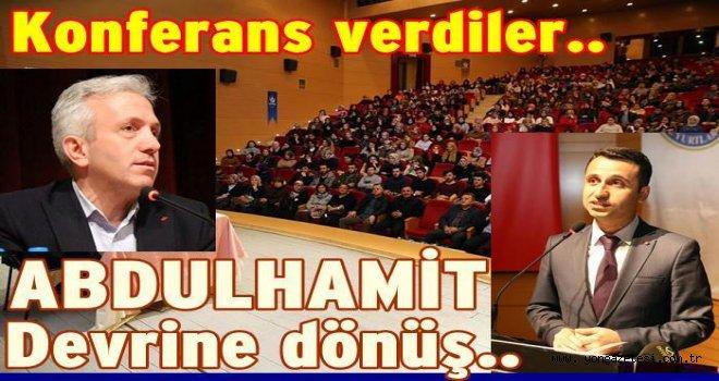 Altınordu'dan ''Abdülhamitsiz Yüz Yıl'' konulu konferans..