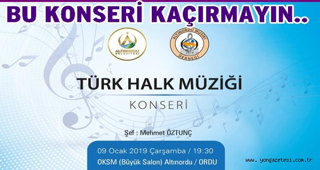 Altınordulular Türk halk müziğine doyacak..