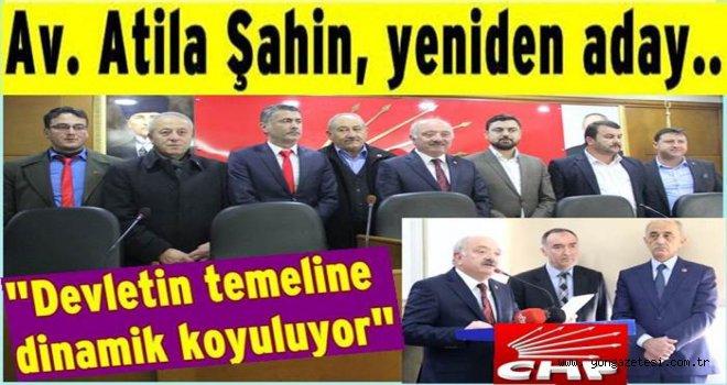 Av. Atila Şahin CHP. İl başkanlığına adaylığını açıkladı..