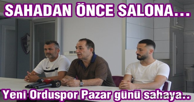 """Başkan Aşar, """"Yeni Orduspor Pazara hazır.."""""""