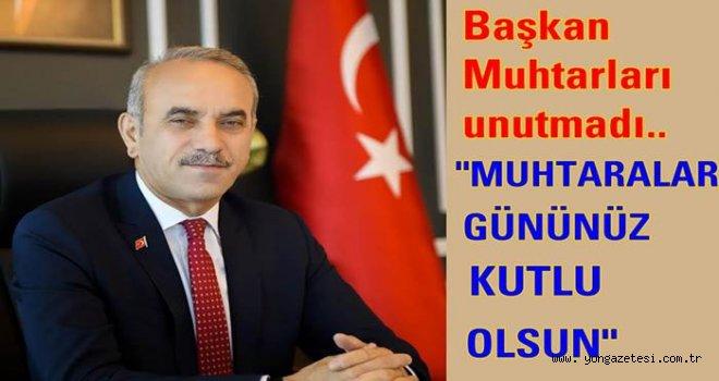 BAŞKAN ENGİN TEKİNTAŞ'IN MUHTARLAR GÜNÜ MESAJI..