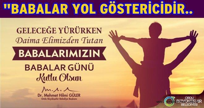 Başkan Güler, Babalar gününü kutladı..