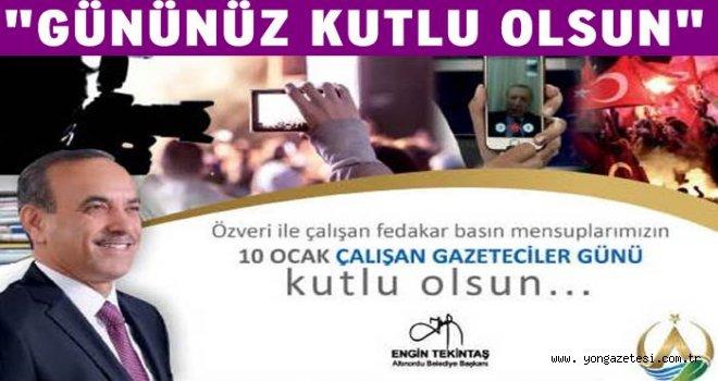 BAŞKAN TEKİNTAŞ'TAN 10 OCAK MESAJI..