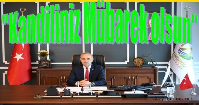 Başkan Tekintaş'tan Regaip kandili mesajı..