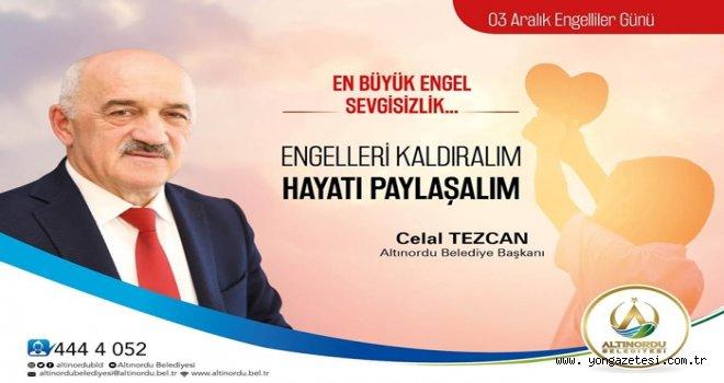 "Başkan Tezcan, ""HAYATI PAYLAŞALIM"""