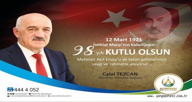 Başkan Tezcan'dan, Mehmet Akif Ersoy'u anma günü mesajı..