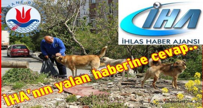 Belediyeden İHA'nın  haberine yalanlama..
