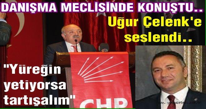 CHP İl başkanı  Şahin,  Danışma kurulunda konuştu..