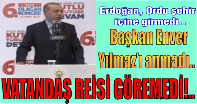 Cumhurbaşkanı Erdoğan'ın Ordu gezisi fırtınalı geçti..