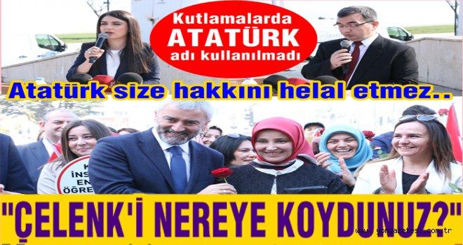 """Dünya Kadınlar günü kutlamasında """"Atatürk"""" kelimesi kullanılmadı.."""