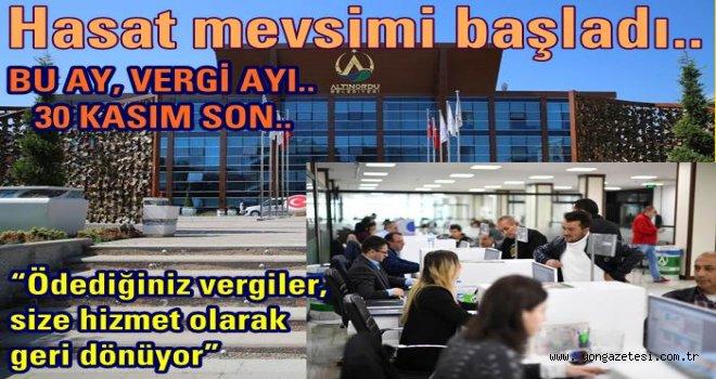 EMLAK VE ÇÖP VERGİLERİNİZİ ÖDEMEYİ UNUTMAYIN..