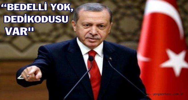 Erdoğan Bedelli askerlik konusunda açıklama yaptı..