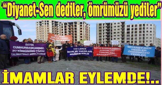 İmamlar Diyanet-Sen tarafından aldatıldı..