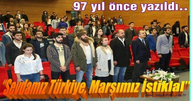 İstiklal Marşı'nın 97'nci yıl dönümünü kutlandılar..