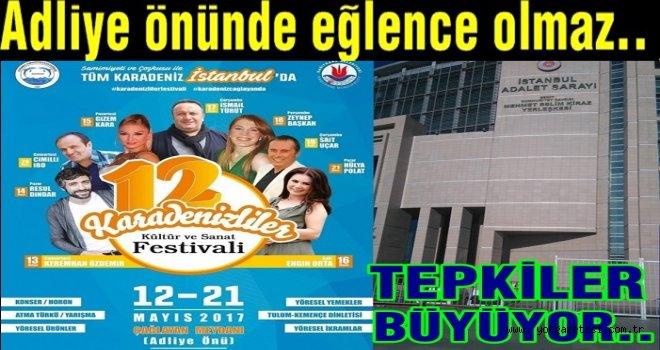 Karadenizliler Derneği  festivalinin yerine tepkiler var..