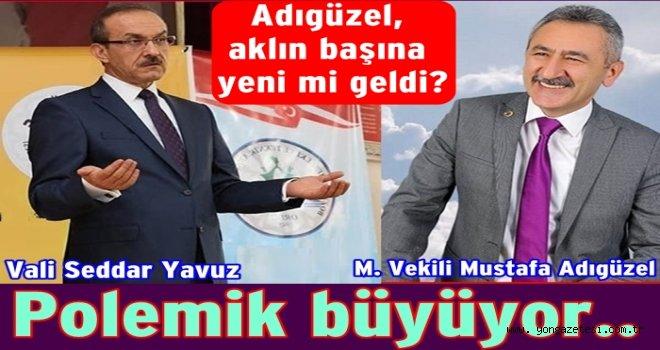 Milletvekili Adıgüzel'den valiye karalama kampanyası..