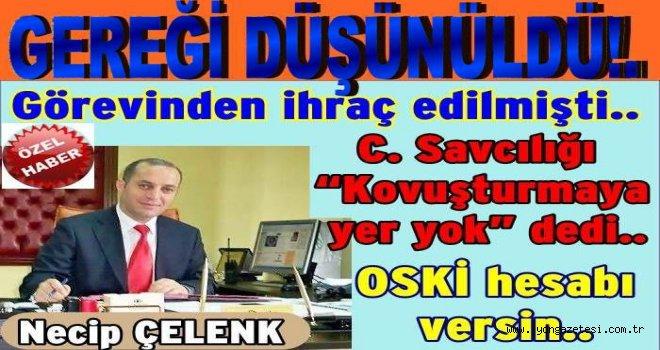 Müdür Necip Çelenk suçlu görülmedi..