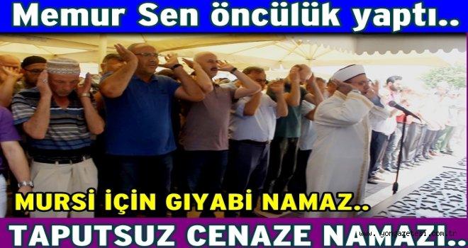 Mursi için tabutsuz cenaze namazı kılındı..