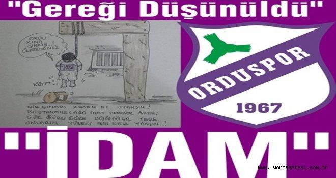 Mustafa Köksal Orduspor'u idam sehpasına çıkardı..