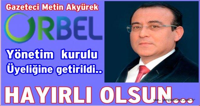 ORBEL AŞ.'de yeni yönetim belirlendi..