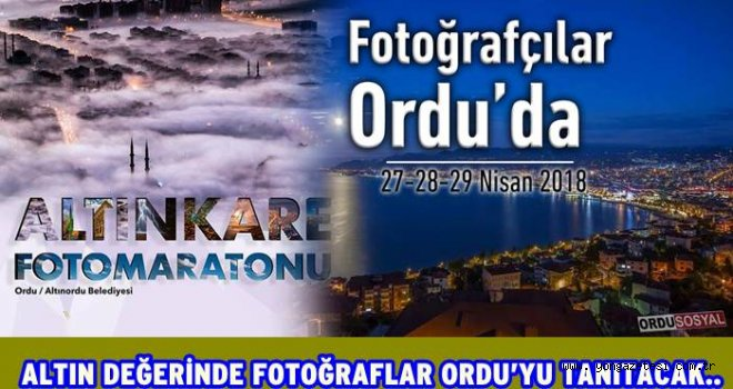 """Ordu """"Altın Kare Foto Maratonu""""  düzenlenecek.."""